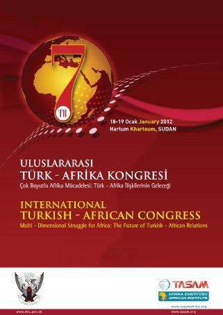 7th International Turkish - African Congress