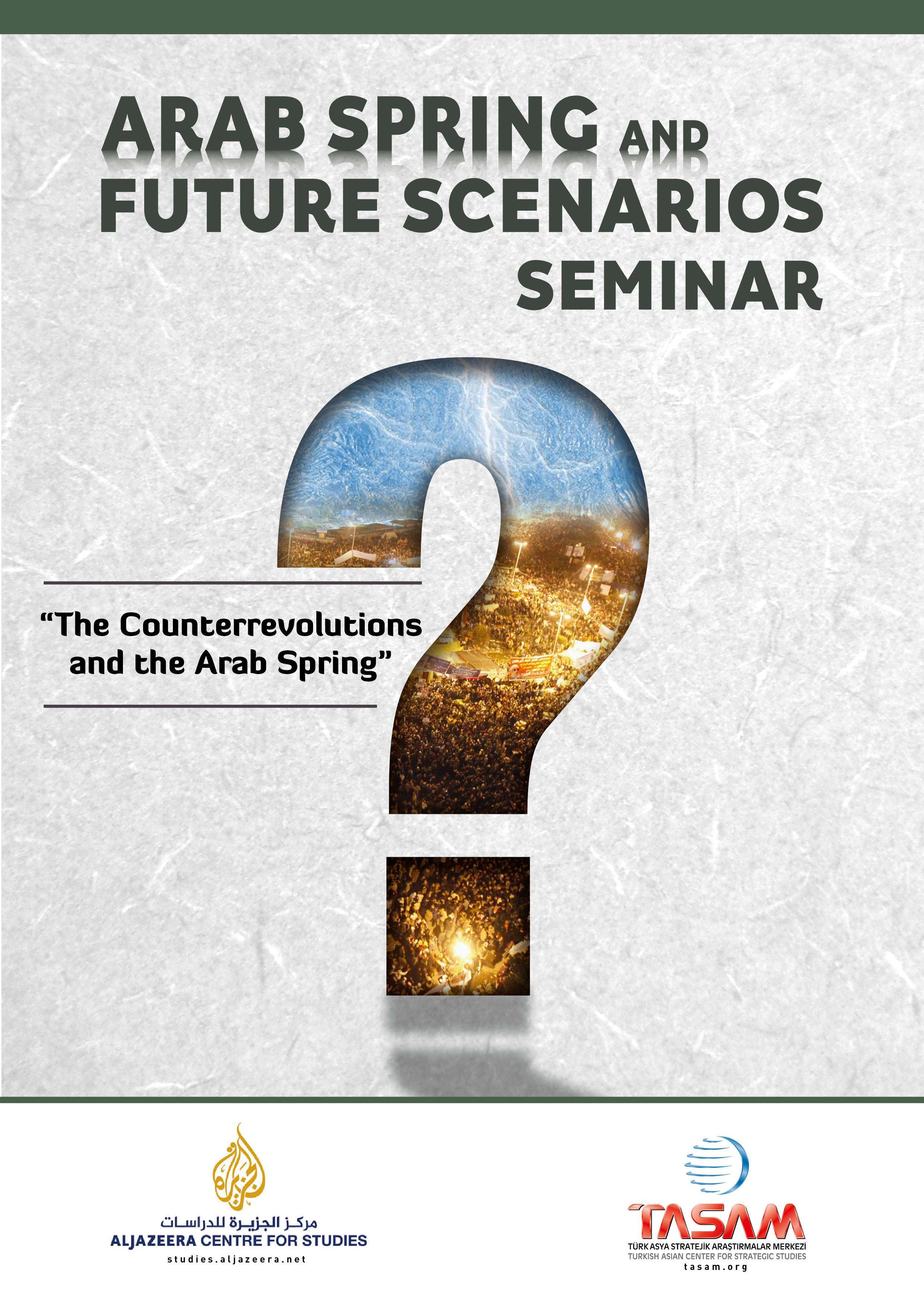 Arab Spring and Future Scenarios Seminar