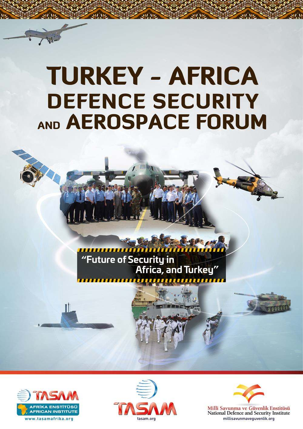 1st Turkey - Africa Defence, Security and Space Forum