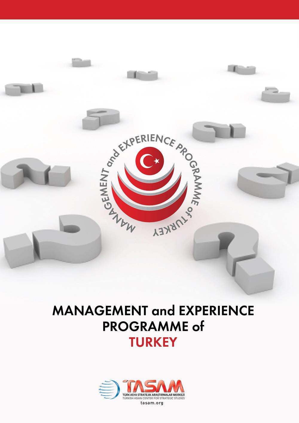 Management and Experıence Program of Turkey