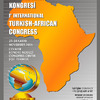 1st International Turkish - African Congress