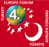4th Turkey - Europe Forum