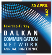 Balkan Communıcatıon Network Annual Conference