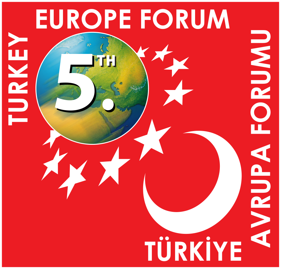 5th Turkey - Europe Forum