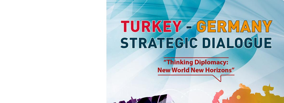 Turkey - Germany Strategic Dialogue