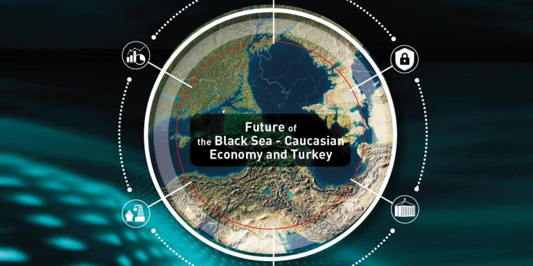 "2ND International Black Sea - Caucasian Congress  |  ""Future of the Black Sea - Caucasian Economy and Turkey""  