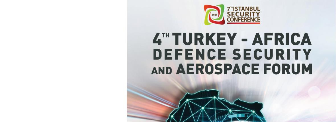 4RD Turkey - Africa Defence Security and Aerospace Forum