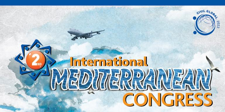 "2ND International Mediterranean Congress  |  ""Future of the Mediterranean Economy and Turkey""   