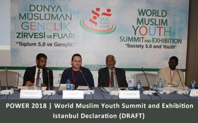 POWER 2018 | World Muslim Youth Summit and Exhibition Istanbul Declaration (DRAFT)