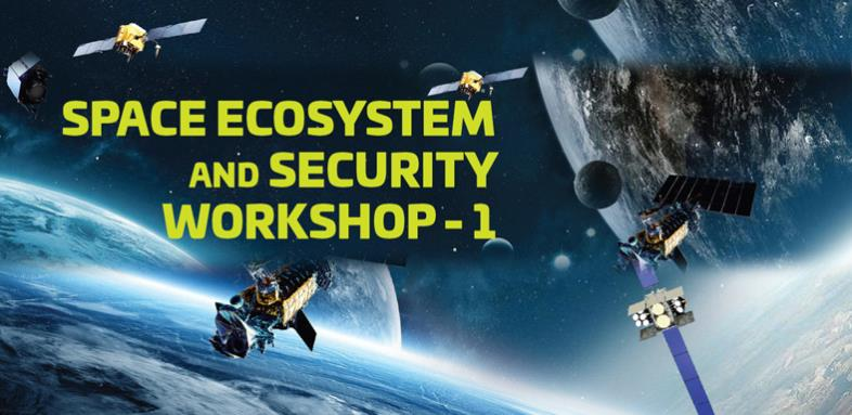 Space Ecosystem and Security Workshop - 1 | FINAL REPORT