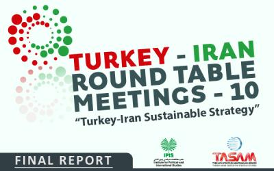 10. Turkey - Iran Meeting | FINAL REPORT