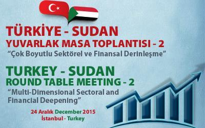 2nd Turkey - Sudan Round-Table Meeting Held